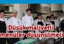 Photo of Türkeri: Menüler yeni duruma göre revize edilmeli