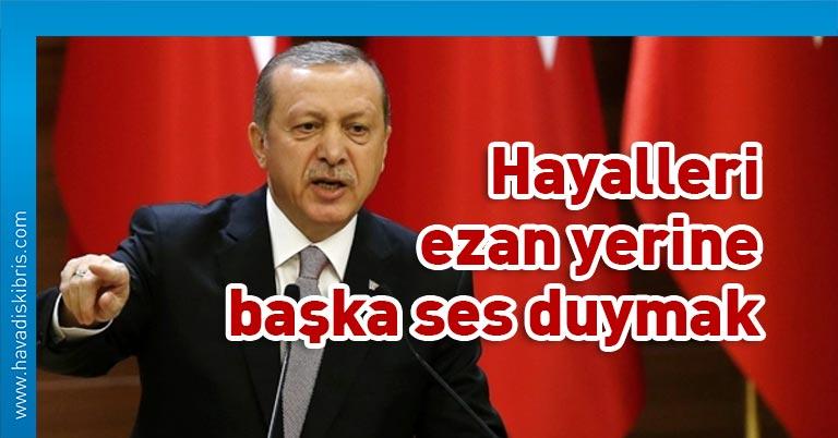 Erdoğan ezan tepki
