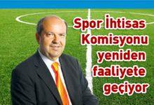 Photo of Başbakan Tatar'ın talimati ile Spor İhtisas Komisyonu aktive ediliyor