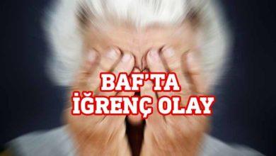 Photo of Baf'ta 72 yaşındaki kadına tecavüz