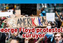 """Photo of ABD'de """"George Floyd protestoları""""na katılım artıyor"""