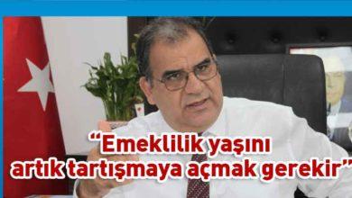 Photo of Sucuoğlu: Atılacak adımlardan bir tanesi emeklilik yaşı