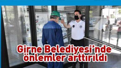 Photo of Girne Belediyesi yeni hizmet binasında Covid-19 tedbirleri alındı