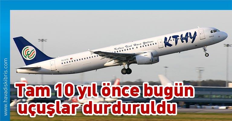 Kıbrıs Türk Kamu Emekçileri Sendikası (KES), Kıbrıs Türk Hava Yolları (KTHY) uçuşlarının durdurulmasının üzerinden 10 yıl geçtiğini hatırlatarak, yetkilileri bir kez daha göreve çağırdı