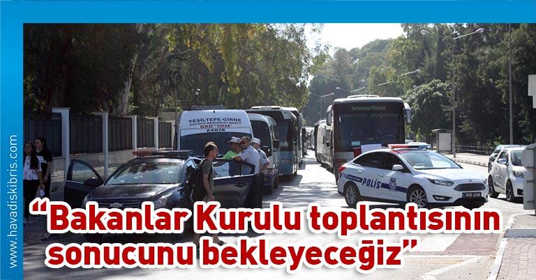 Kamu Araçları İşletmecileri Birliği'nin (Kar-İş) dün Lefkoşa'da başlattığı araçlı eylem devam ediyor