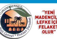 Photo of Lefke Turizm Derneği: Özel ilgi turizmi modellerinin bir plan dahilinde geliştirilmesi, çok önemli
