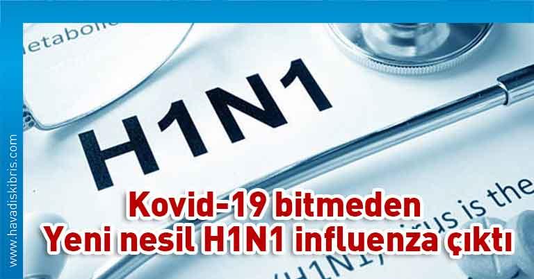 Yeni nesil H1N1 influenza