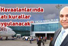 Photo of Atakan: 1 Temmuzdan itibaren tarifeli uçuşlar başlayabilecek