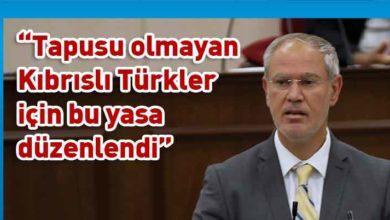 Photo of Hasipoğlu: Yasa KKTC vatandaşları için hazırlandı