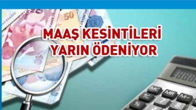 Photo of Mart ayı maaş kesintileri yarın ödeniyor
