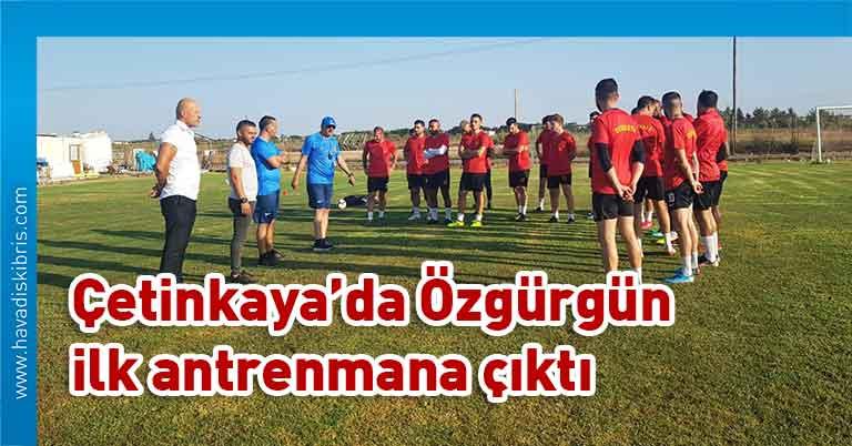 Süper Lig, Çetinkaya, Mehmet Bolkan, Mehmet Ali Özgürgün, antrenman