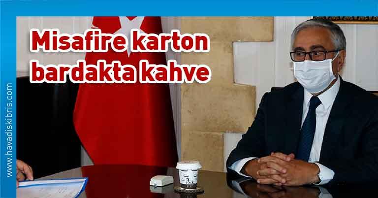 Cumhurbaşkanı Mustafa Akıncı, Kovid-19, karton bardak, tedbirler