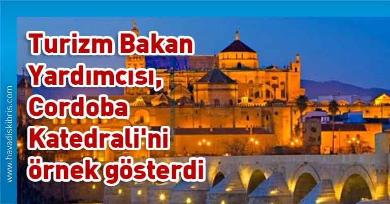 Ayasofya, Türkiye Kültür ve Turizm Bakan Yardımcısı Özgül Özkan Yavuz, UNESCO, Cordoba Katedrali, Türkiye