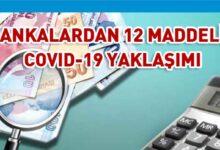 Photo of Bankalardan Covid-19 Yaklaşımı
