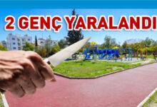 Photo of Lefkoşa'da kavgada 2 genç bıçaklandı