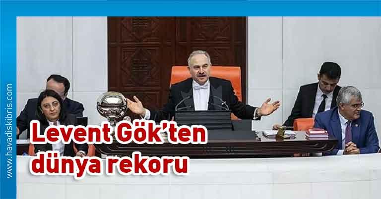 Eski Meclis Başkanvekili CHP'li Levent Gök, aralıksız 8 saat 13 dakika, 15 Aralık 2019, birleşim, Dünya Aralıksız En Uzun Süre Millet Meclisi Yönetme Rekoru