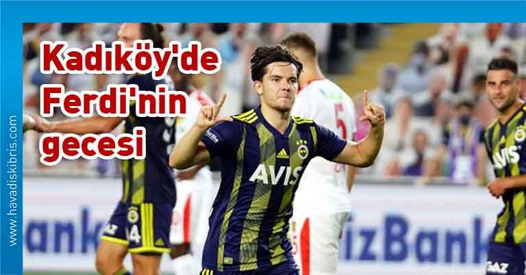 Fenerbahçe, Göztepe, Ferdi Kadıoğlu