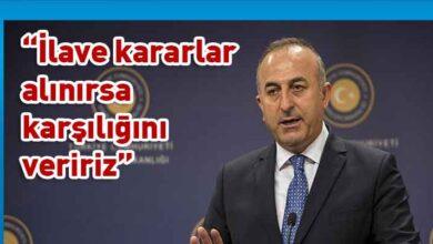Photo of Çavuşoğlu'ndan AB'ye misilleme resti