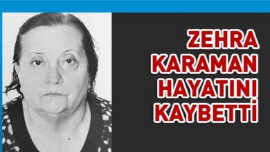Photo of Zehra Karaman hayatını kaybetti