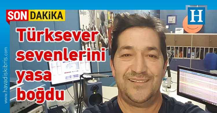 Aydın Türksever, 'Aydın'la Günaydın', vefat, kalp krizi, Bayrak Radyosu,