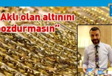 Photo of Kuyumculardan vatandaşlara uyarı