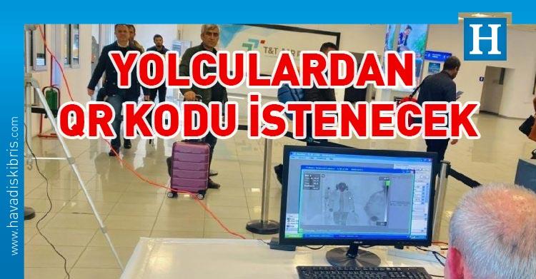 Türkiye'den gelen yolculrdan QR kodu istenecek