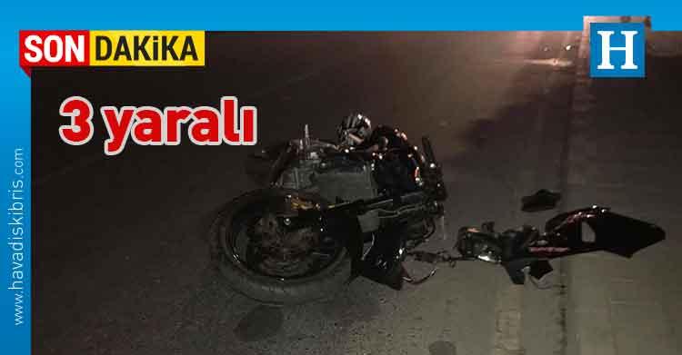 Gönyeli, Halim YILDIZ, Zelal ERKAN, Emel Al ENEZ, motosiklet, kaza, çarpışma
