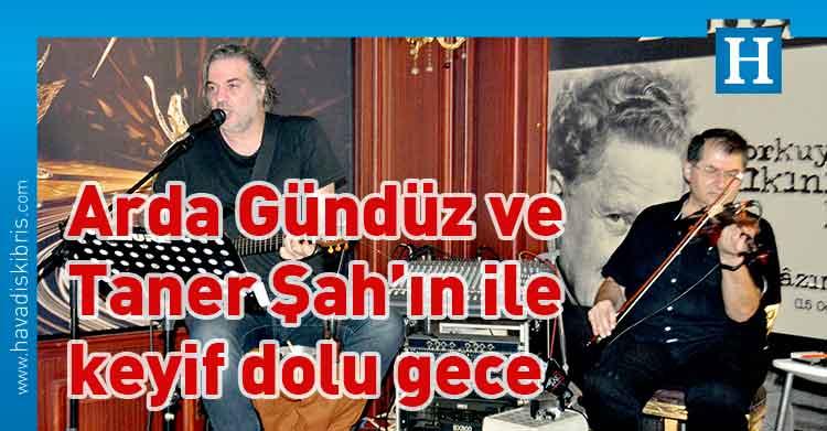 Barfly, Arda Gündüz, Taner Şah, Lefkoşa, magazin,