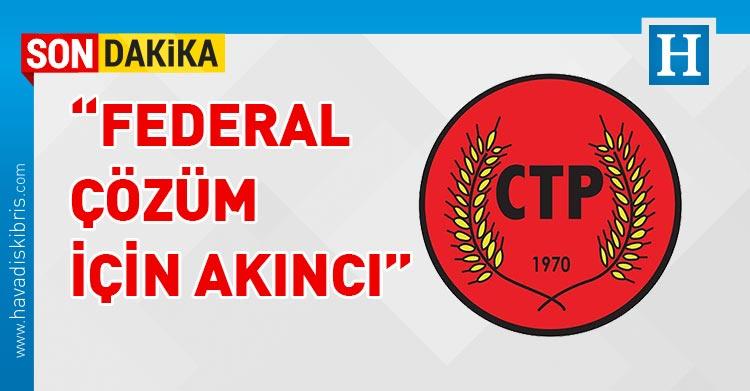 CTP Parti Meclisi, Bağımsız Cumhurbaşkanı adayı Mustafa Akıncı
