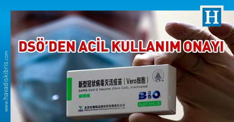 DSÖ'den Sinopharm aşısında acil kullanım onayı