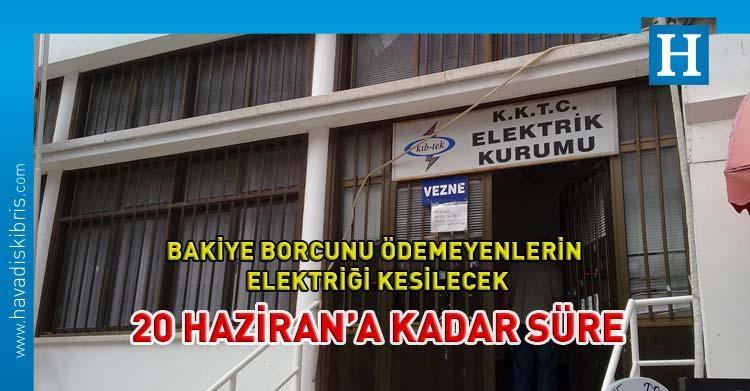 Kıb-tek borcu olanın elektriği kesilecek