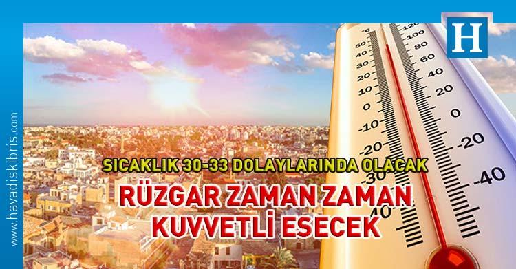 KKTC hava durumu sıcaklık 30-33 derece