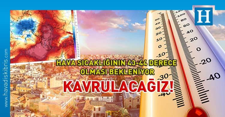 hava durumu sıcaklık 44 derece