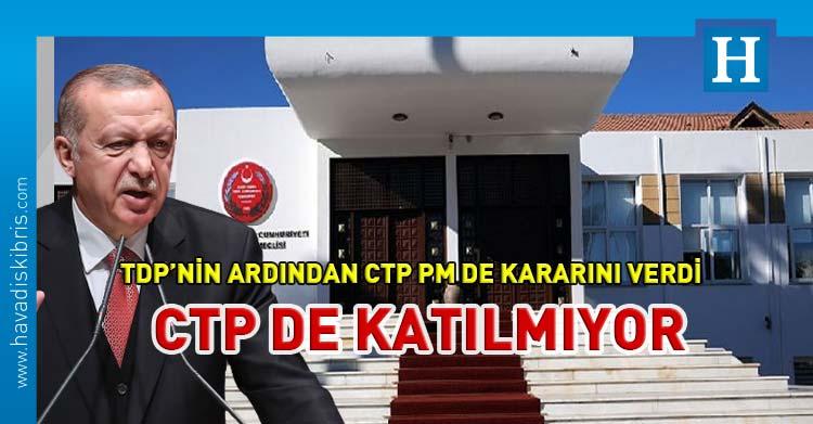 ctp pm erdoğan meclis boykot