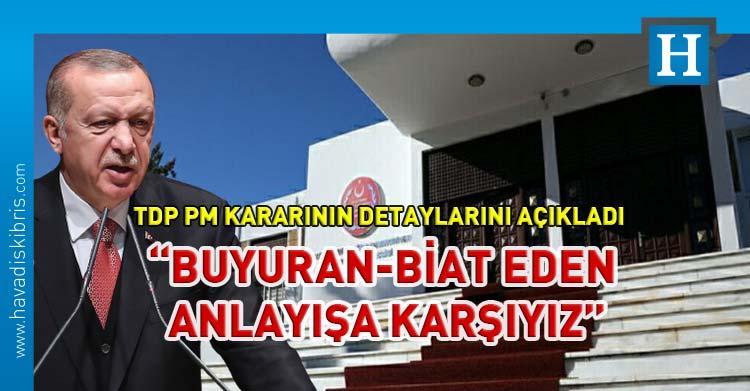 TDP PM erdoğan kararı detayları