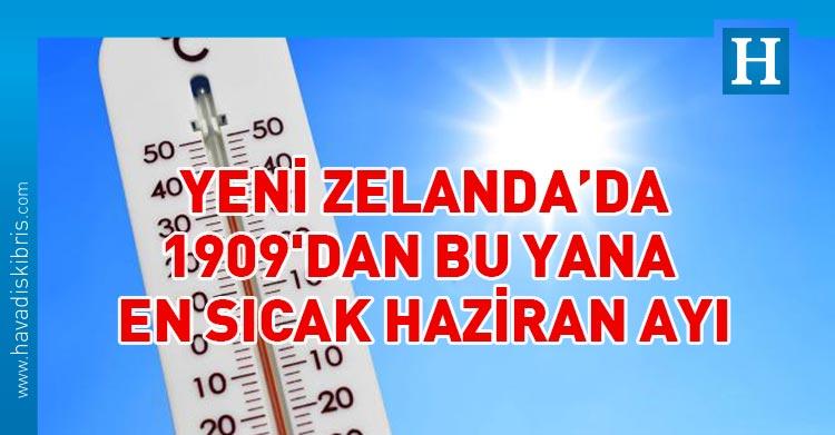 yeni zelanda en sıcak haziran ayı