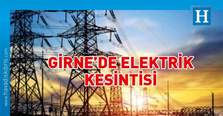 girne elektrik kesintisi